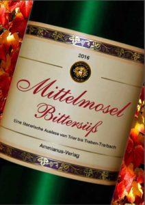 Lesung – Mittelmosel Bittersüß @ Römersaal des Alten Weinhauses